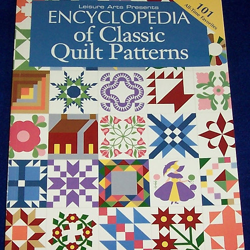 Encyclopedia of Classic Quilt Patterns Leisure Arts Quilt Book