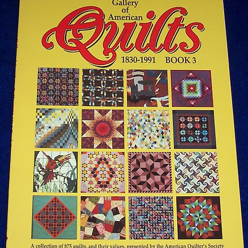 Gallery of American Quilts 1830-1991 Book 3 Quilt Book