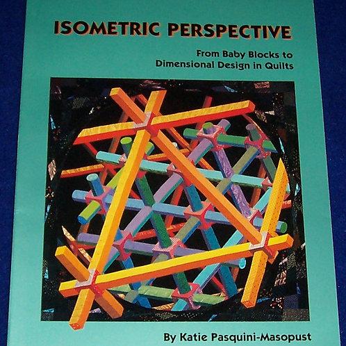 Isometric Perspective Katie Pasquini Masopust Quilt Book