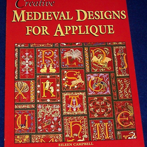 Creative Medieval Designs for Applique Quilt Book Eileen Campbell
