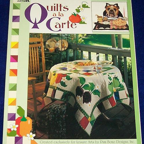 Quilts a la Carte Pam Bono Quilt Book