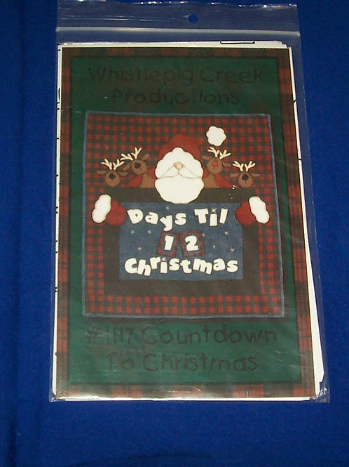 Whistlepig Creek Countdown to Christmas Quilt Pattern 12 Days Til