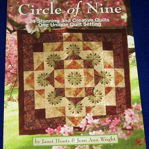 Circle of Nine Janet Houts Jean Ann Wright Stunning & Creative Quilt Book