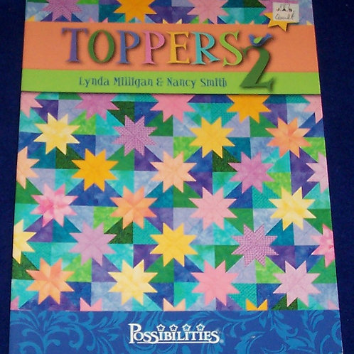Toppers 2 Lynda Milligan Nancy Smith Quilt Book