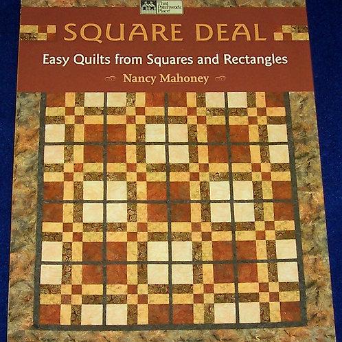 Square Deal Nancy Mahoney Quilt Book