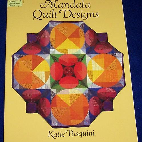 Mandala Quilt Designs Katie Pasquini Quilt Book