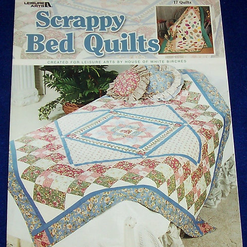 Scrappy Bed Quilts Leisure Arts Quilt Book
