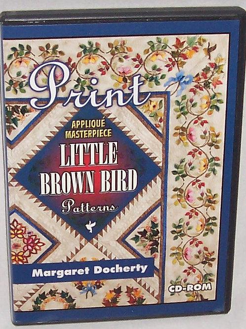 Print Applique Masterpiece Little Brown Bird Patterns Margaret Docherty CD-ROM