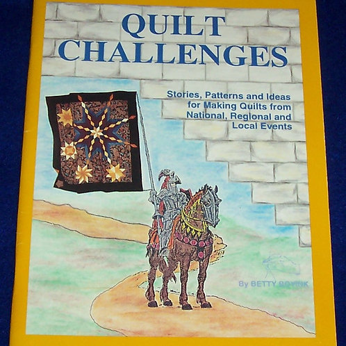 Quilt Challenges Betty Boyink Quilt Book