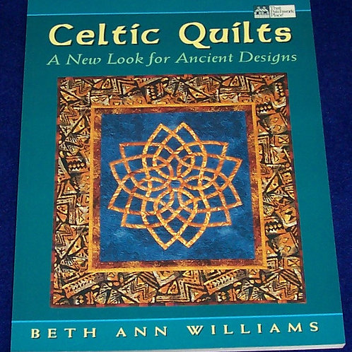 Celtic Quilts Book Beth Ann Williams New Look for Ancient Designs