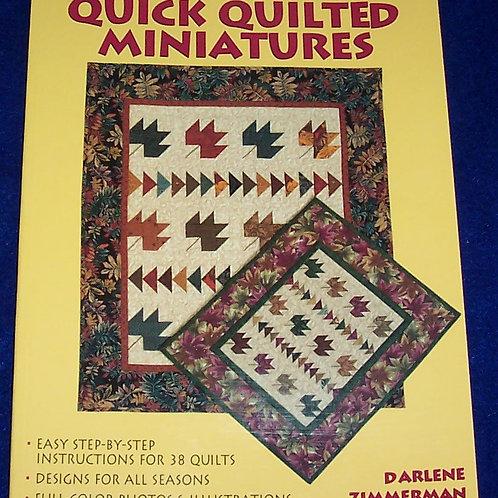 Quick Quilted Minatures Darlene Zimmerman Quilt Book