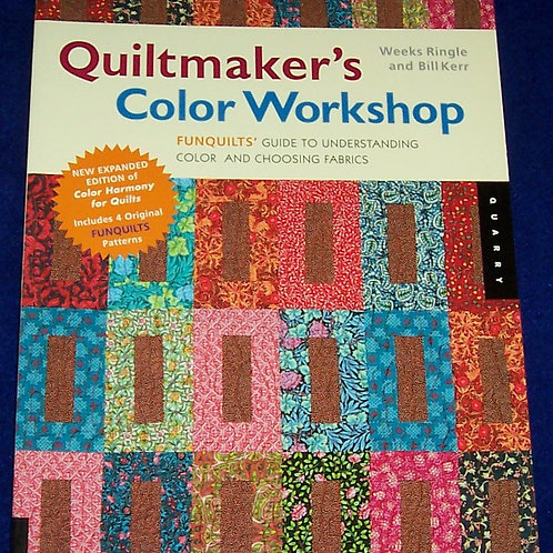 Quiltmaker's Color Workshop Weeks Ringle Bill Kerr Quilt Book