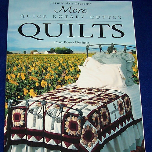 More Quick Rotary Cutter Quilts Pam Bono Quilt Book