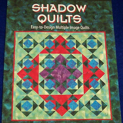 Shadow Quilts Patricia Maixner Magaret Quilt Book