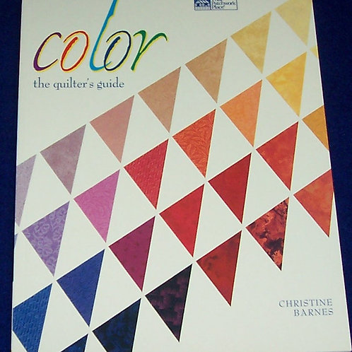 Color The Quilters Guide Book Christine Barnes That Patchwork Place
