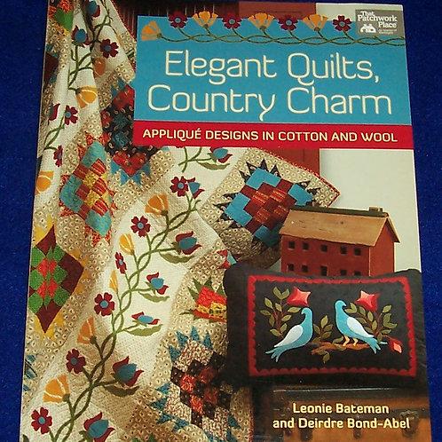 Elegant Quilts, Country Charm Leonie Bateman Deirdre Bond-Abel Quilt Book