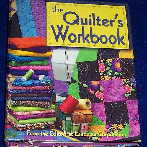 The Quilter's Workbook Landauer Corp Quilt Book