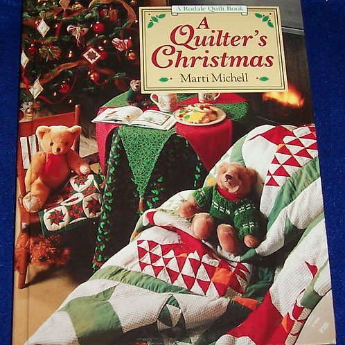 A Quilter's Christmas Marti Michell Rodale Quilt Book