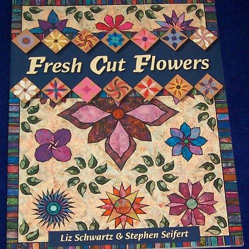 Fresh Cut Flowers Liz Schwartz Stephen Seifert Paper Piece Quilt Book