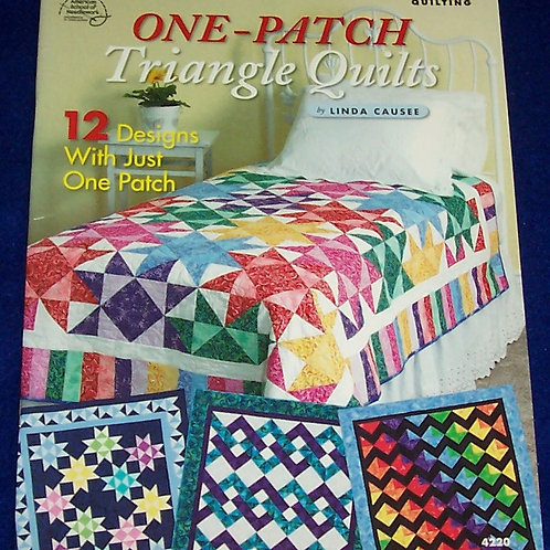 One-Patch Triangle Quilts Linda Causee Quilt Book