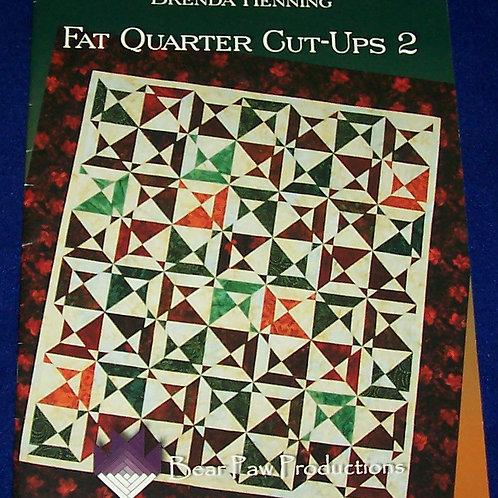 Fat Quarter Cut-Ups 2 Brenda Henning Quilt Pattern Booklet