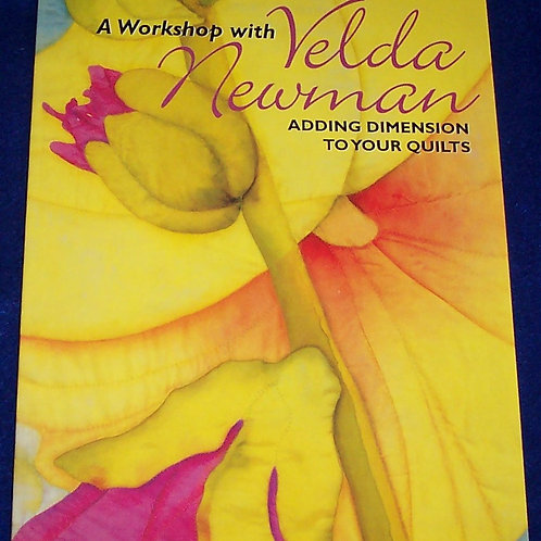 A Workshop with Velda Newman Quilt Book