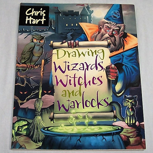 Chris Hart Drawing Wizards, Witches and Warlocks Book