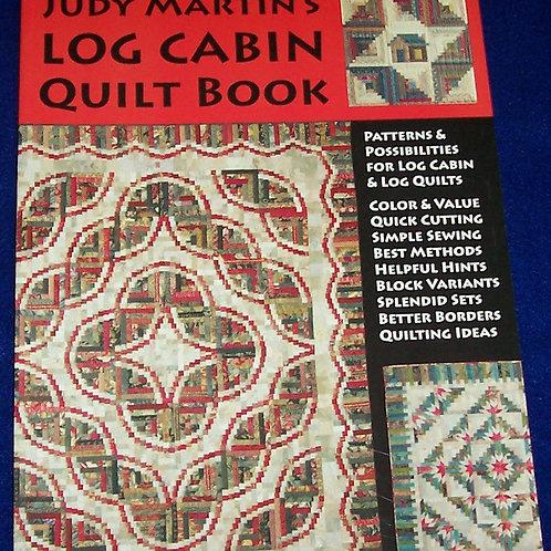 Log Cabin Quilt Book Judy Martin Quilt Book