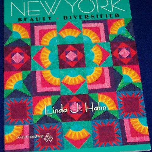 New York Beauty Diversified Linda J. Hahn Quilt Book