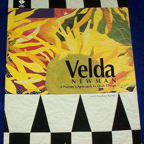 A Painter's Approach to Quilt Design Velda Newman Quilt Book