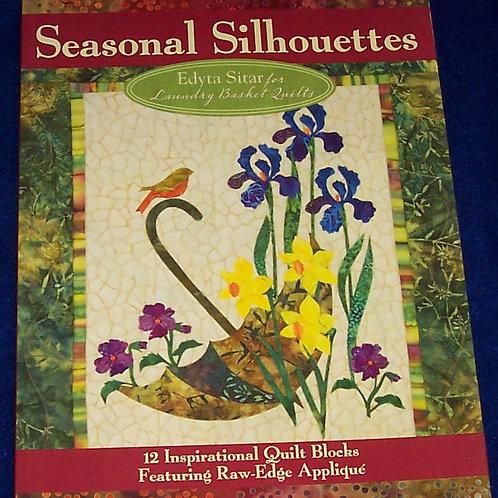Seasonal Silhouettes Edyta Sitar Quilt Book