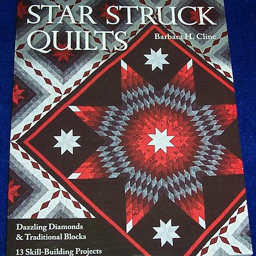 Star Struck Quilts Barbara H. Cline Quilt Book
