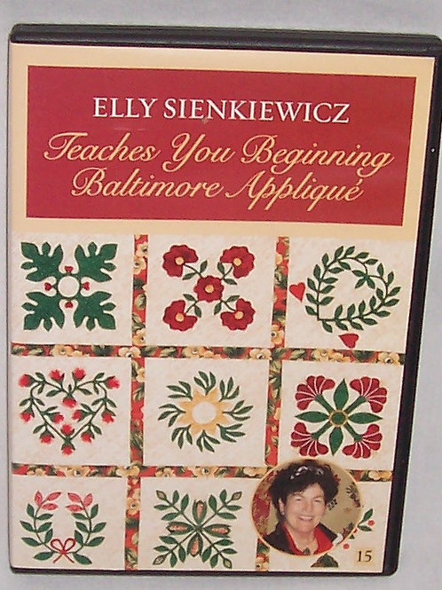 Elly Sienkiewicz Teaches You Beginning Baltimore Applique DVD 15
