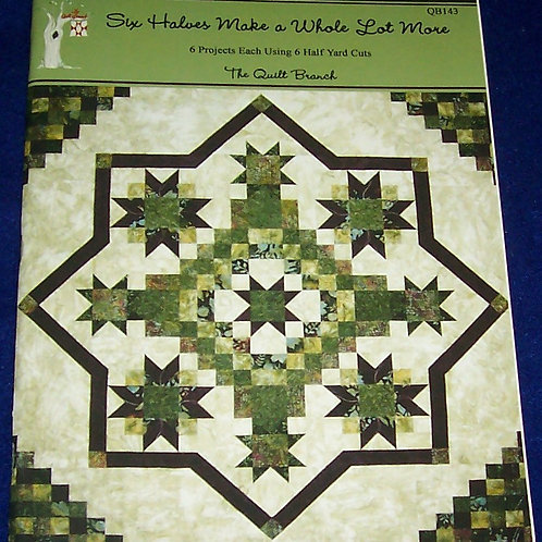 Six Halves Make a Whole Lot More Quilt Book