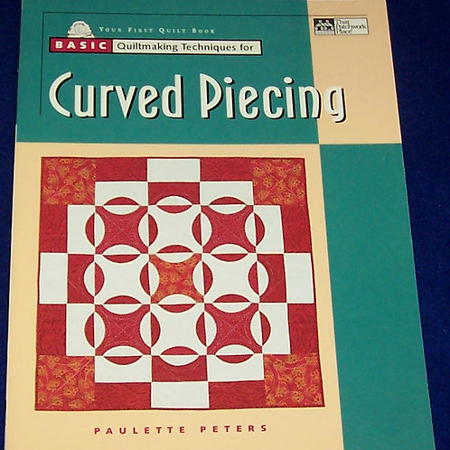 Curved Piecing Quilt Book Paulette Peters That Patchwork Place