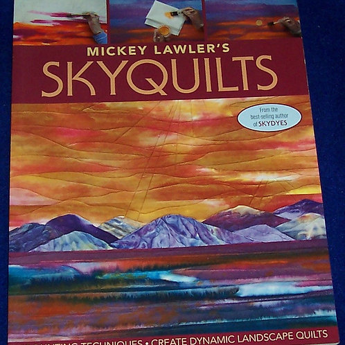 Skyquilts Mickey Lawler Quilt Book