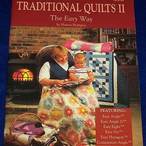 Traditional Quilts II Sharon Hultgren Quilt Book