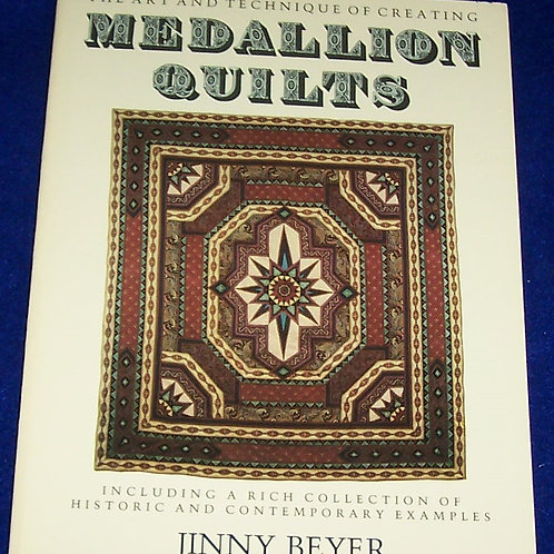 Medallion Quilts Jinny Beyer Art and Technique of Creating Quilt Book