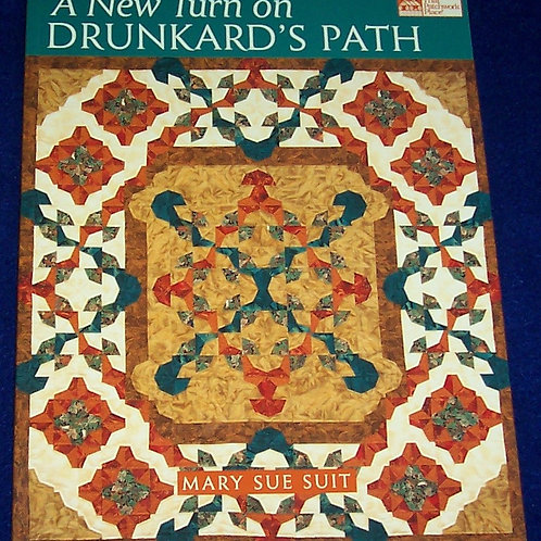 A New Turn on Drunkard's Path Mary Sue Suit Quilt Book