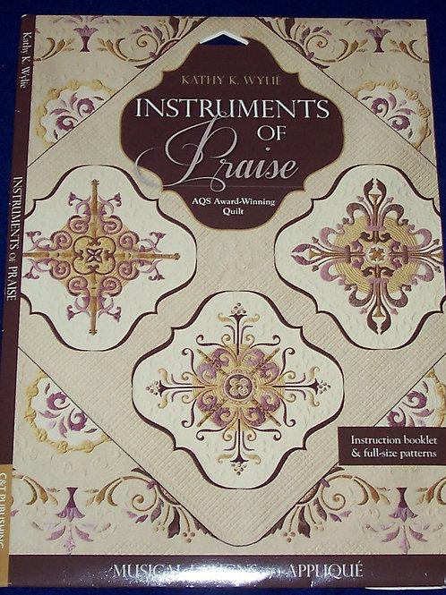 Instruments of Praise Kathy K. Wylie Quilt Pattern
