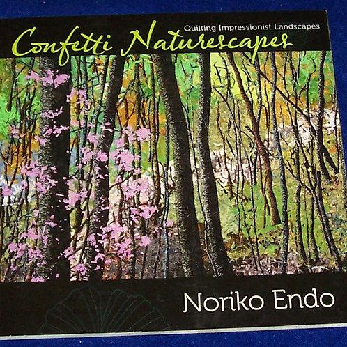 Confetti Naturescapes Noriko Endo Quilt Book