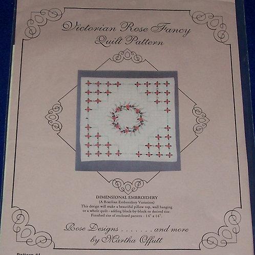 Victorian Rose Fancy #1 Quilt Pattern Martha Offutt