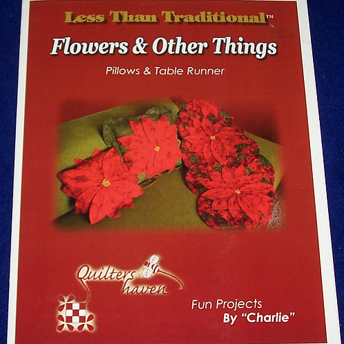 Quilters Haven Flowers & Other Things by Charlie Pattern Booklet