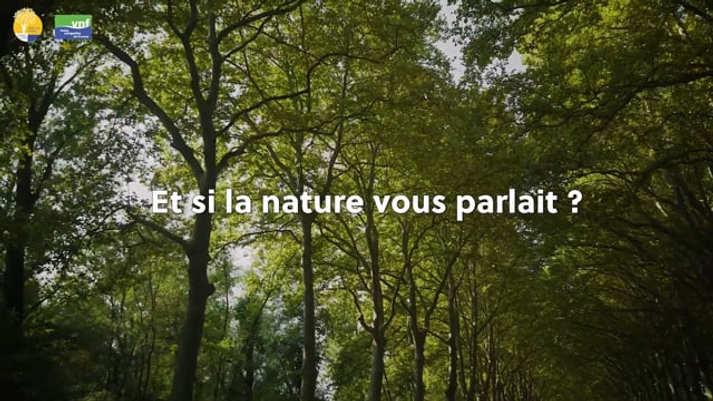 Et si la nature vous parlait