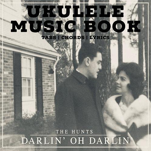 UKULELE MUSIC BOOK - Darlin' Oh Darlin'