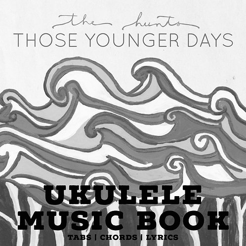 UKULELE MUSIC BOOK - Those Younger Days