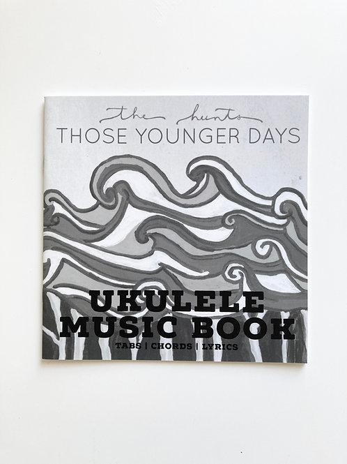 E-BOOK - UKULELE MUSIC BOOK - Those Younger Days