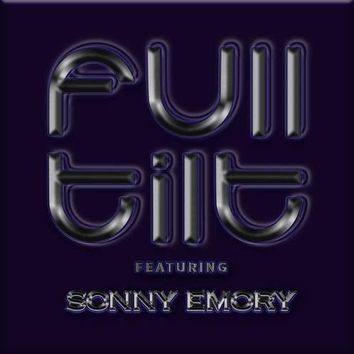 Full Tilt featuring Sonny Emory