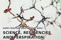 Briony Marshall 'Science, Residencies and Perspiration'