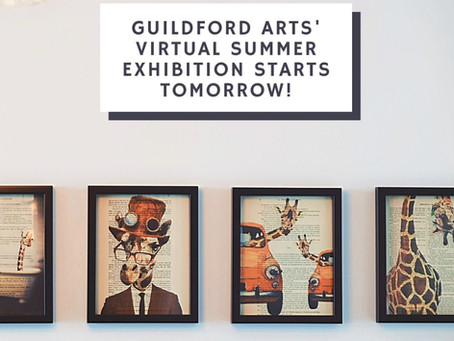 Guildford Arts Virtual Summer Exhibition